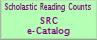 Scholastic Reading Counts (SRC) e-Catalog